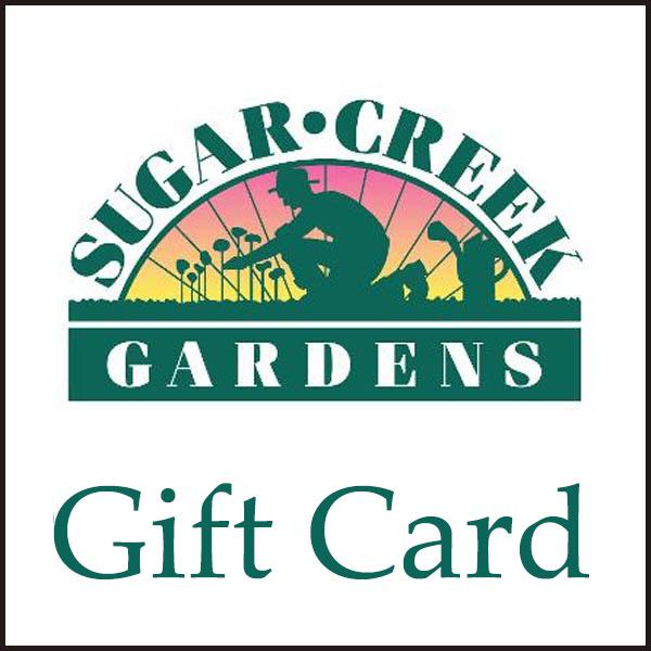 Sugar Creek Gardens Gift Card